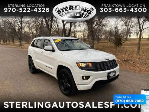 2015 Jeep Grand Cherokee 4WD 4dr Altitude - CALL/TEXT TODAY! - cars... for sale in Sterling, CO