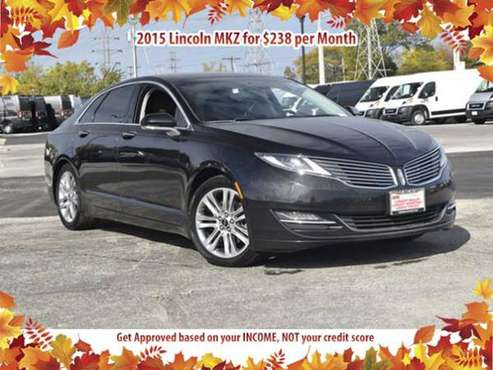 Get a 2015 Lincoln MKZ for $238/mo BAD CREDIT NO PROBLEM - cars &... for sale in Des Plaines, IL